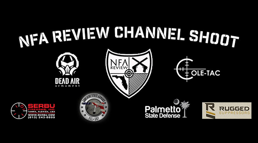 Dead Air Armament™ to Turn up the Silence™ at the NFA Review Channel Shoot