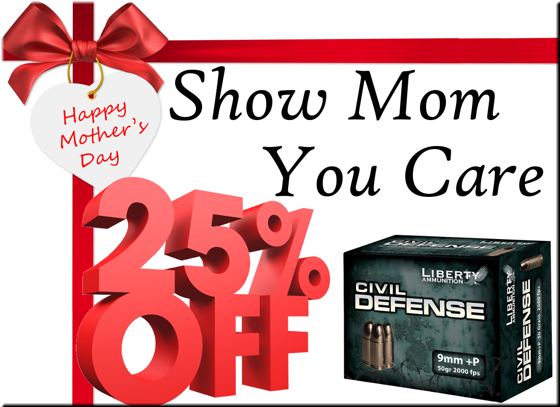 "Liberty Ammunition's ""Moms That Pack Heat"" Mother's Day Sale"