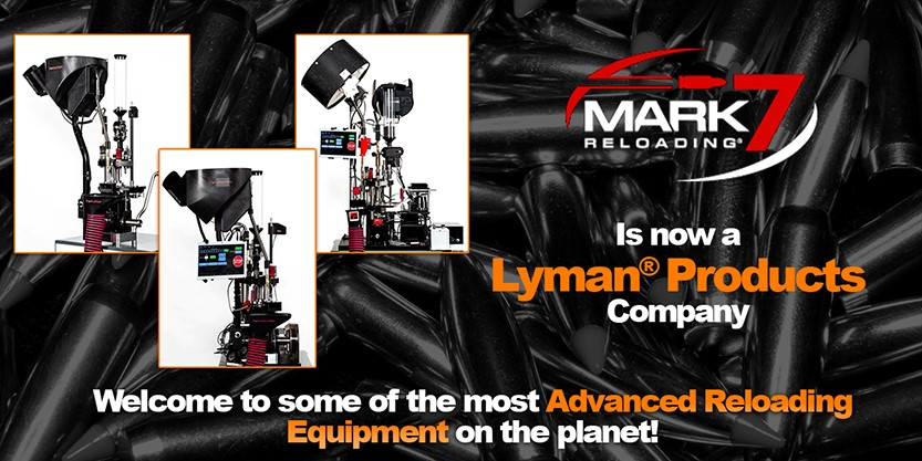 Lyman® Products Acquires Mark 7 Reloading® to Strengthen its Position within the Reloading Market